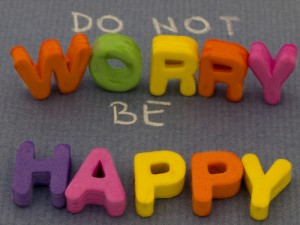 Do Not Worry, Be Happy